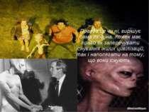 Правда це чи ні, вирішує сама людина. Кожен має право як заперечувати існуван...