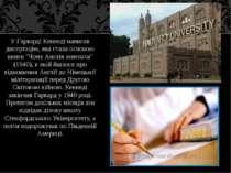 У Гарварді Кеннеді написав дисертацію, яка стала основою книги ''Чому Англія ...