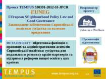 www.tempus.org.ua Проект TEMPUS 530391-2012-SI-JPCR EUNEG EUropean NEighbourh...
