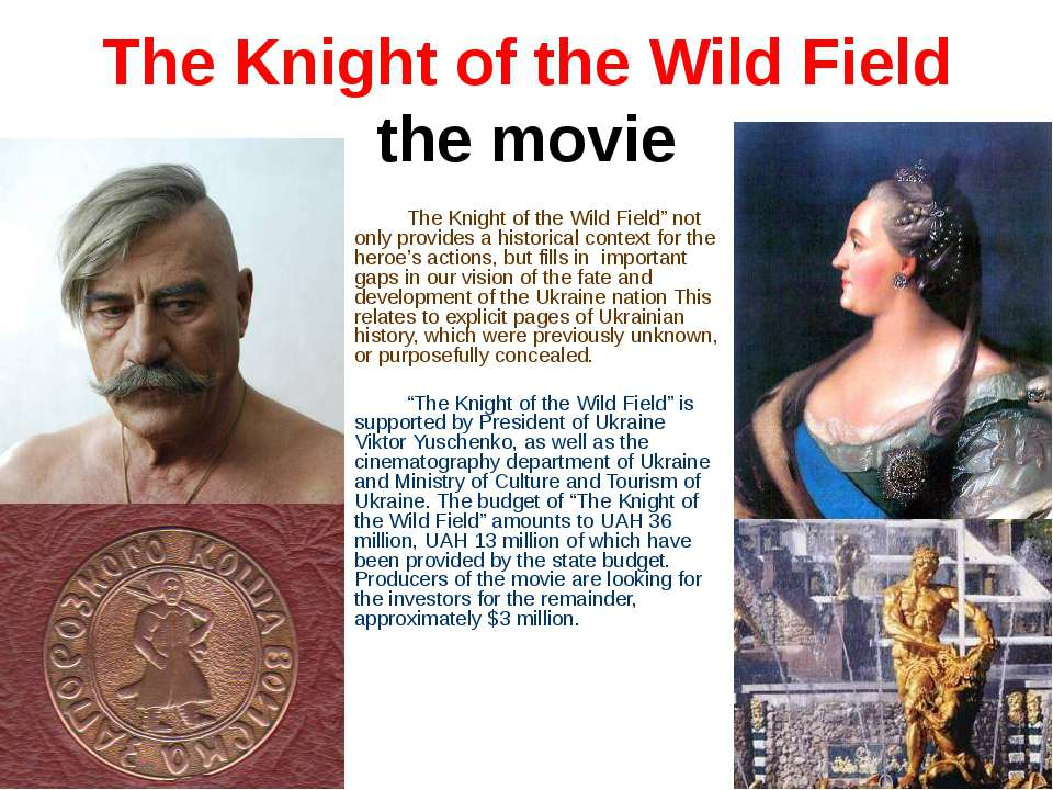"The Knight of the Wild Field"" not only provides a historical context for the ..."