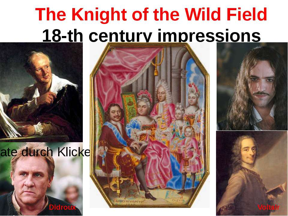 The Knight of the Wild Field 18-th century impressions Didroux Voltair
