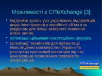 Можливості з CITeXchange [3] підтримки зусиль усіх українських підприємців що...