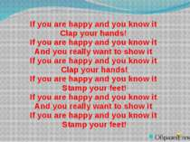 If you are happy and you know it Clap your hands! If you are happy and you kn...