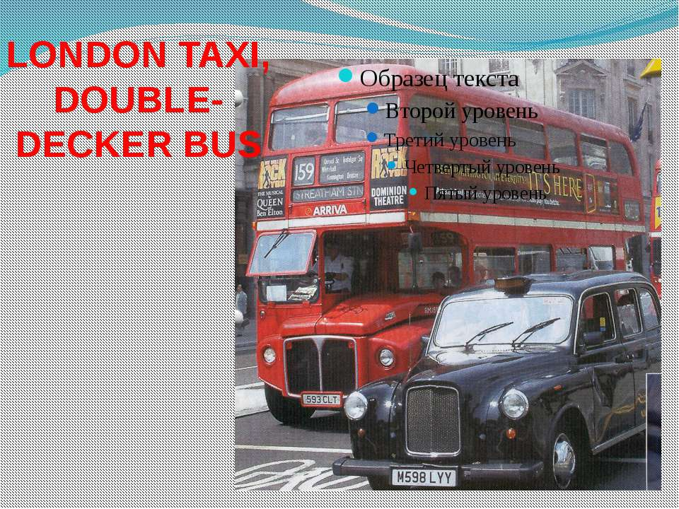 LONDON TAXI, DOUBLE-DECKER BUS