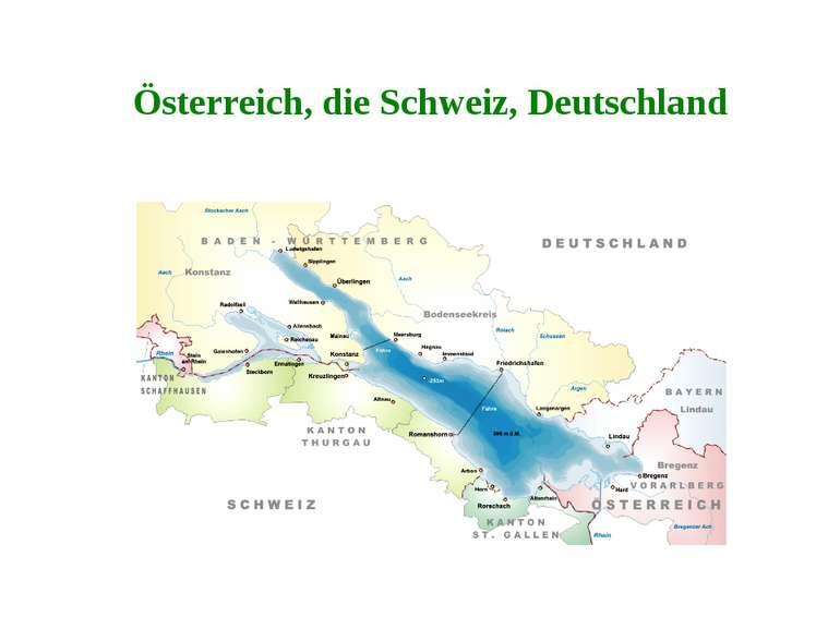 Österreich, die Schweiz, Deutschland