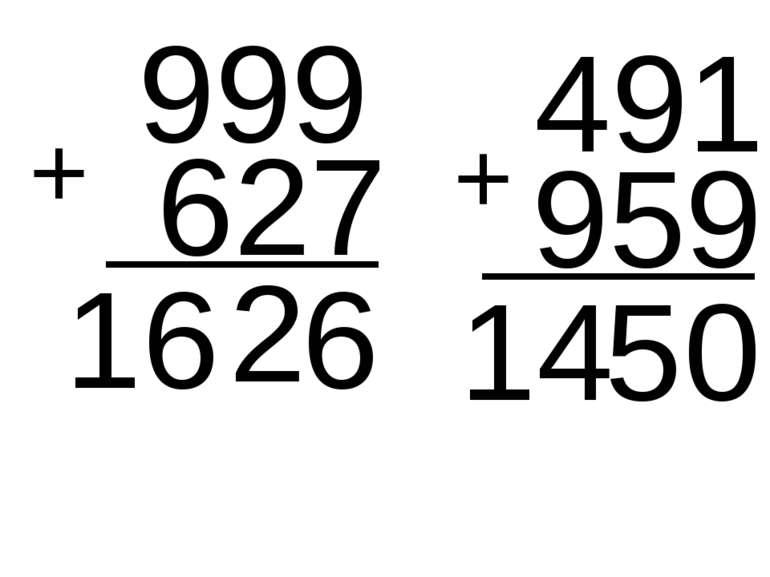 999 491 + 627 6 2 16 + 959 0 5 14