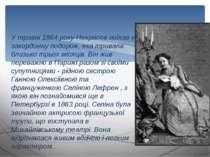 У травні 1864 року Некрасов поїхав у закордонну подорож, яка тривала близько ...