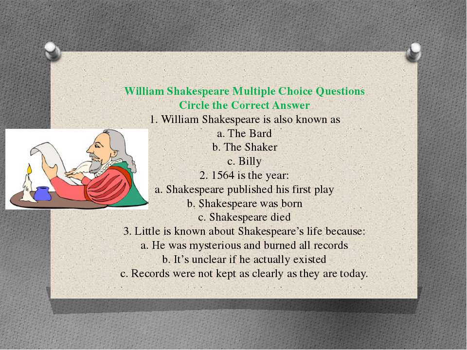 William Shakespeare Multiple Choice Questions Circle the Correct Answer 1. Wi...