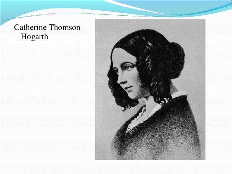 Catherine Thomson Hogarth