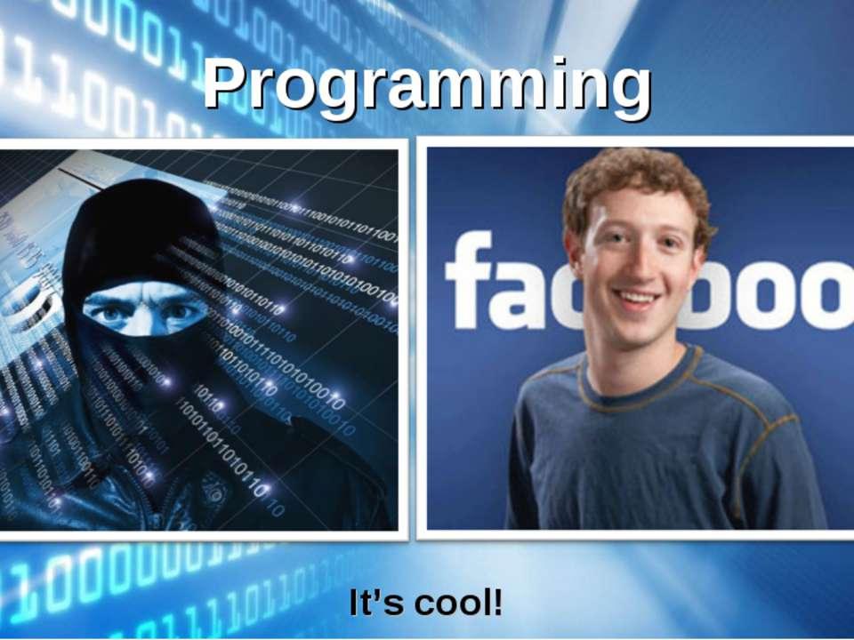 Programming It's cool!