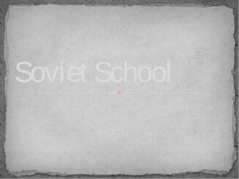 Soviet School