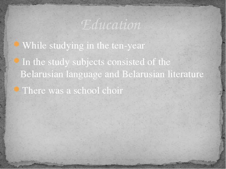 While studying in the ten-year In the study subjects consisted of the Belarus...