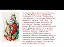 The figure of Santa Claus, known in Germany as deerWeihnachtsmann(literally...
