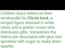 Children leave letters on their windowsills for Christ kind, a winged figure ...