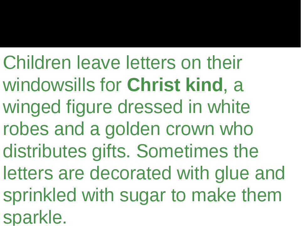 Children leave letters on their windowsills forChrist kind, a winged figure ...