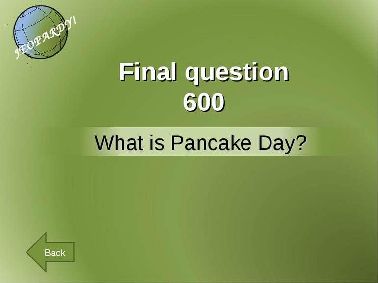 Final question 600 Back