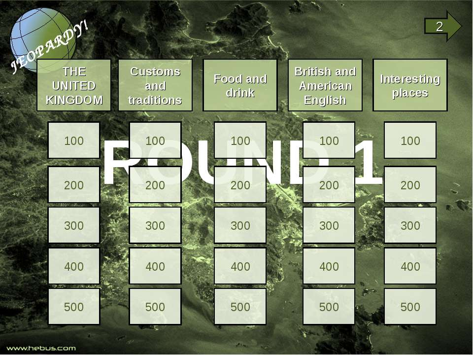 ROUND 1 THE UNITED KINGDOM Customs and traditions Food and drink British and ...