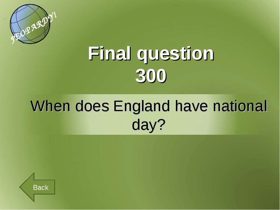 Final question 300 Back