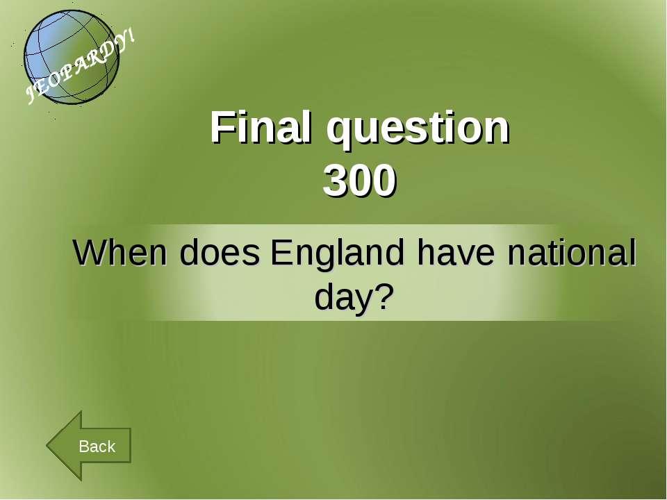 Final question 300 Back