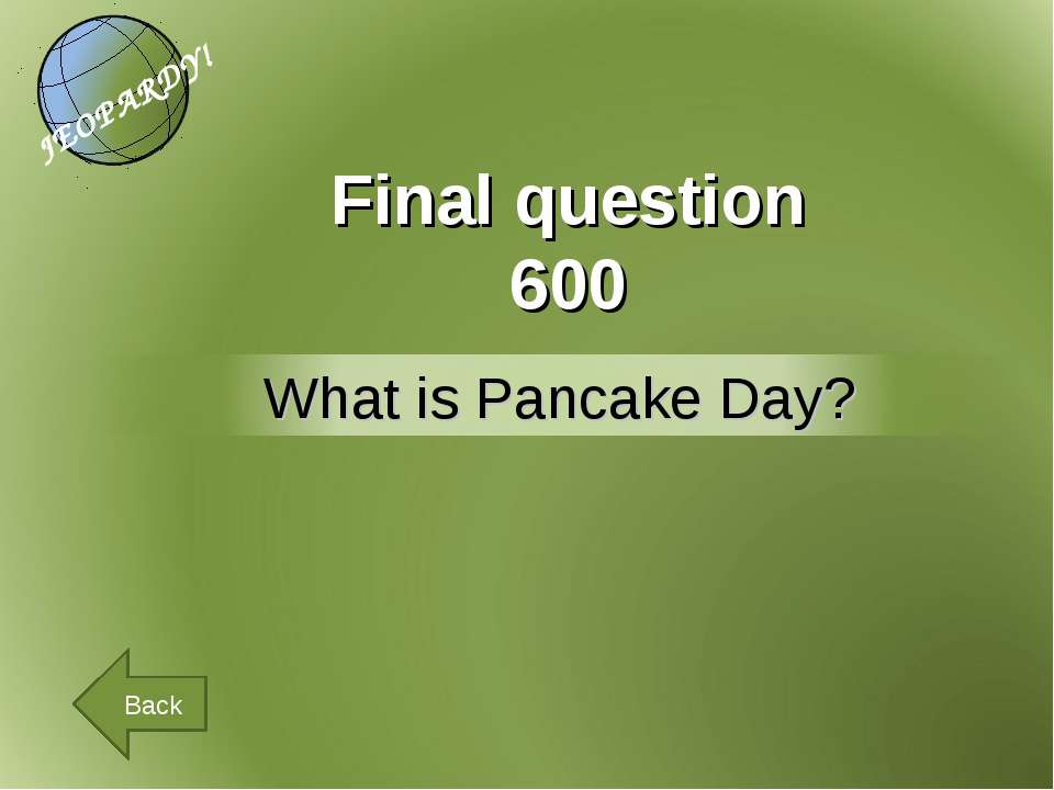 Final question 600 Back