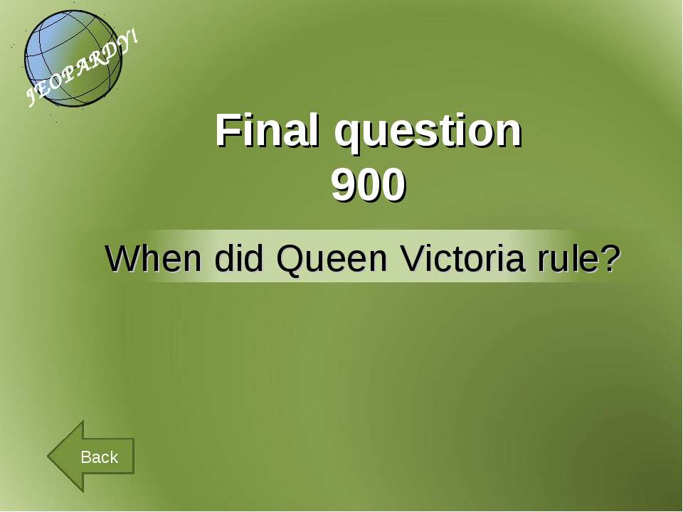 Final question 900 Back