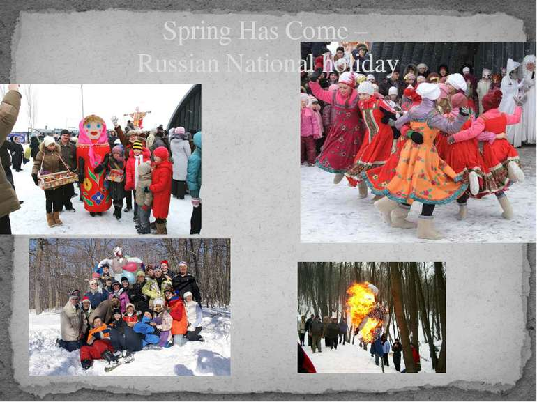 Spring Has Come – Russian National holiday