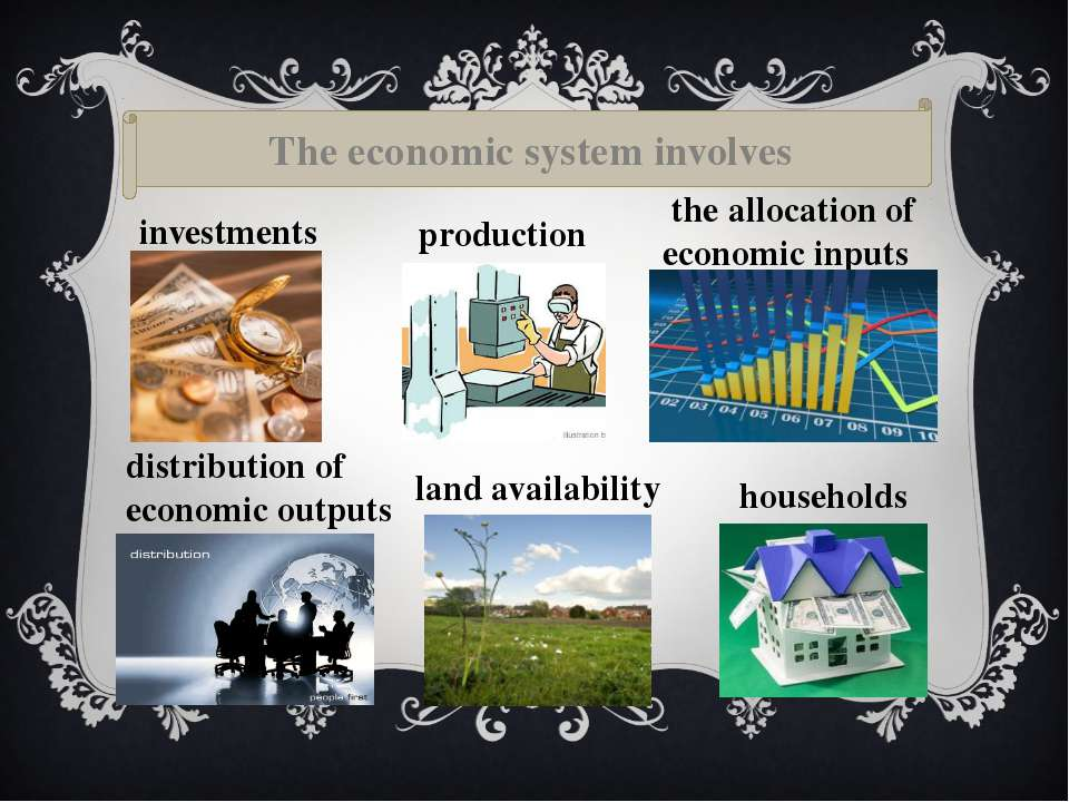 The economic system involves investments production the allocation of economi...