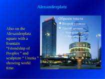"Alexanderplatz Also on the Alexanderplatz square with a fountain ""Friendship ..."