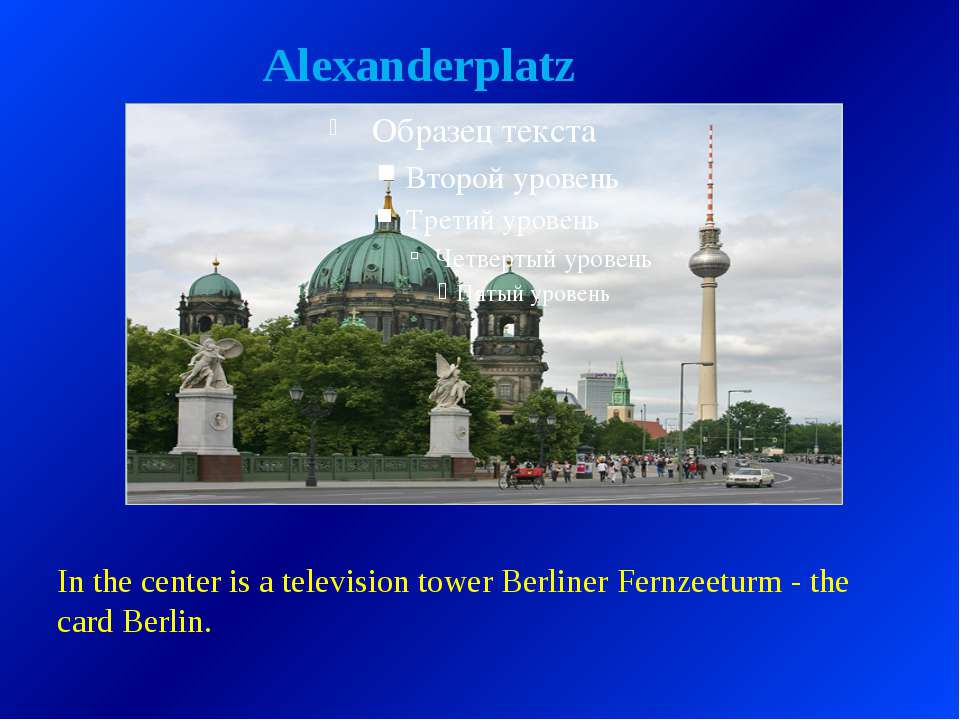 Alexanderplatz In the center is a television tower Berliner Fernzeeturm - the...