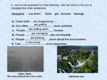 3. Look at the example from the listening. Use the verbs in the box to comple...