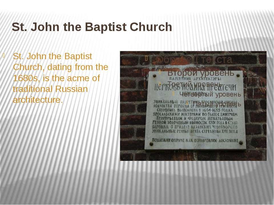 St. John the Baptist Church St. John the Baptist Church, dating from the 1680...