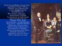 Еміль Едуард Шарль Антуан Золя народився 2 квітня 1840 р. в Парижі в італо-фр...