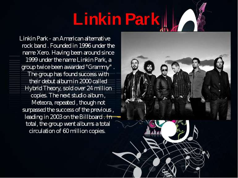 Linkin Park Linkin Park - an American alternative rock band . Founded in 1996...