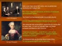 Seine ersten Opern waren sehr schön, aber sie gefielen dem aristokratischen P...