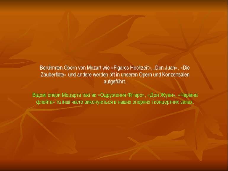 """Berühmten Opern von Mozart wie «Figaros Hochzeit», """"Don Juan», «Die Zauberflö..."""