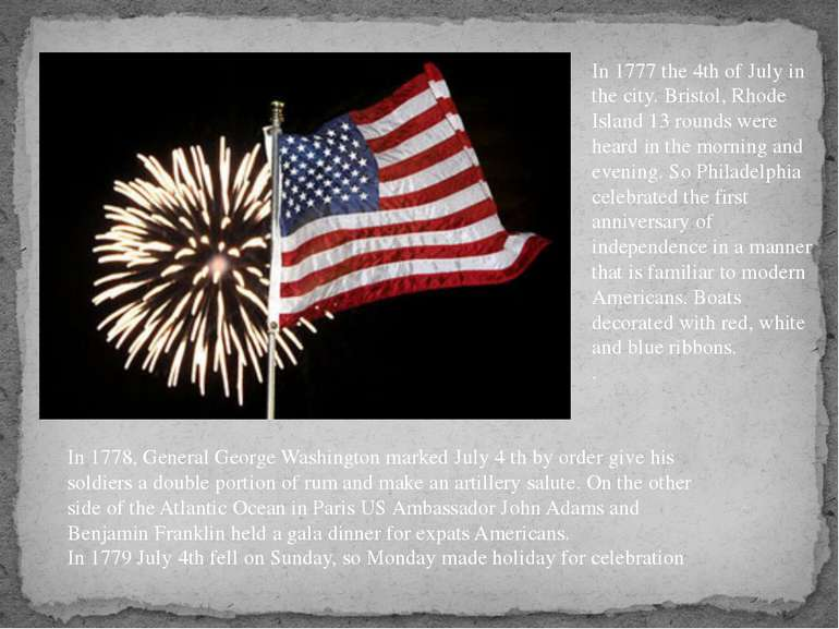In 1777 the 4th of July in the city. Bristol, Rhode Island 13 rounds were hea...