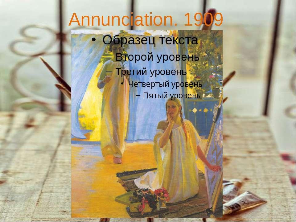Annunciation. 1909