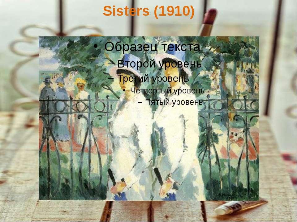 Sisters (1910)
