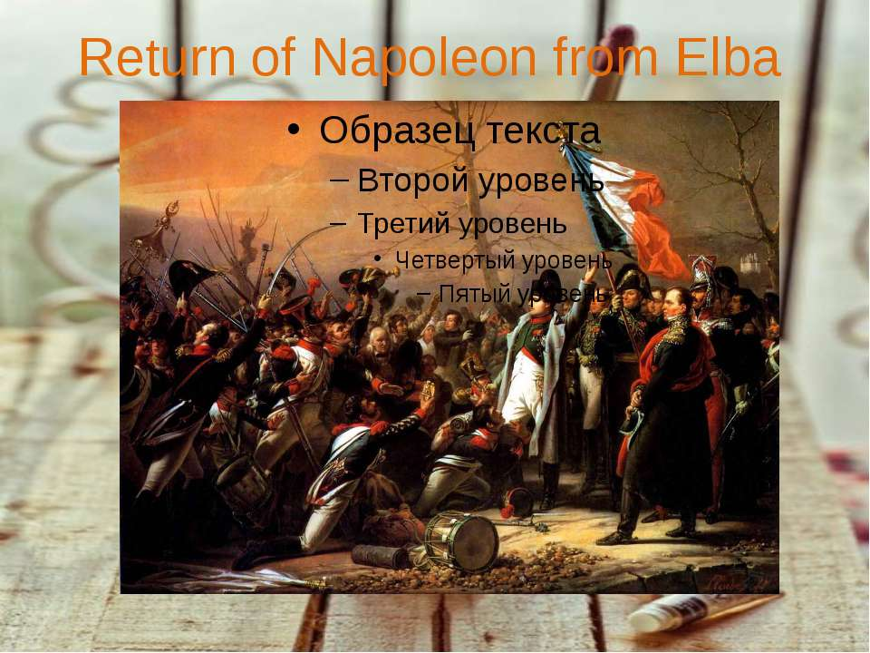 Return of Napoleon from Elba