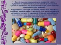 Гострі отруєння медикаментами частіше від усього відбуваються в тих випадках,...