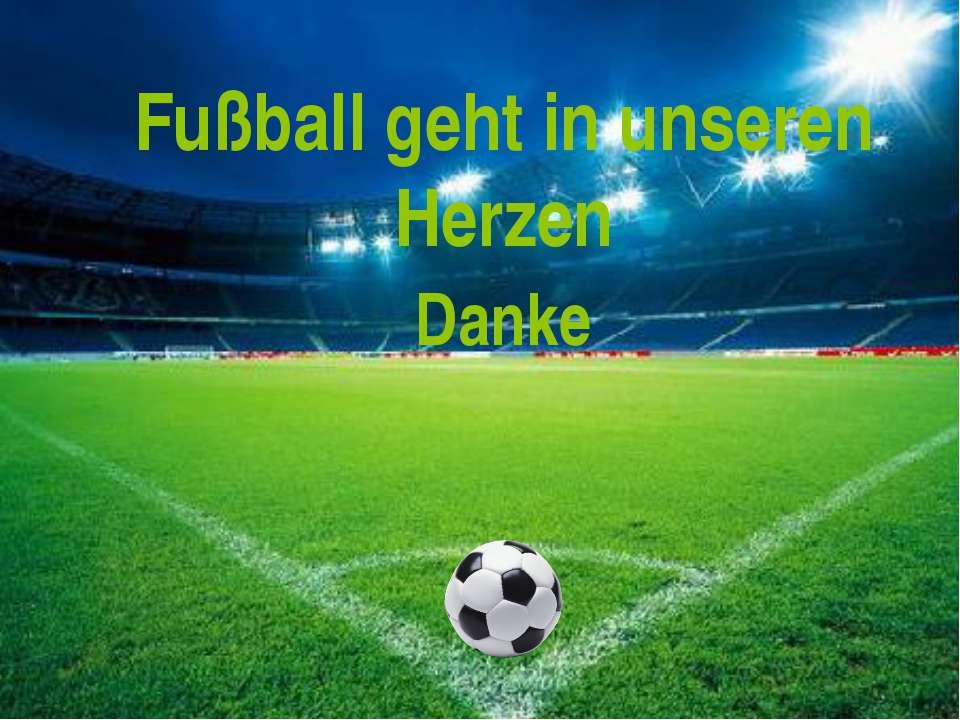 Fußball geht in unseren Herzen Danke