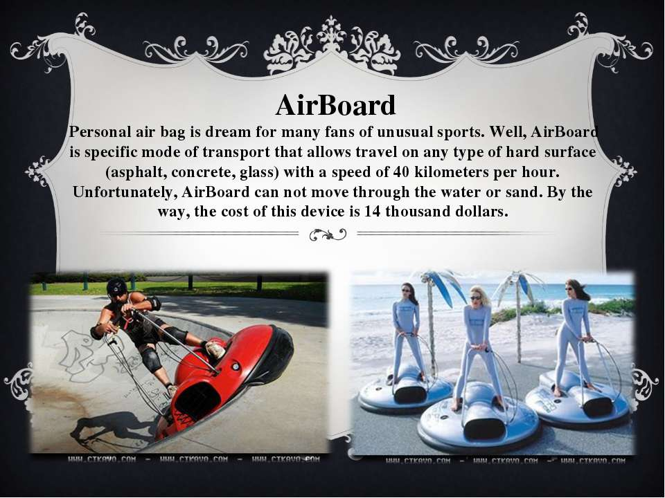 AirBoard Personal air bag is dream for many fans of unusual sports. Well, Air...