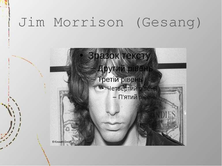 Jim Morrison (Gesang)