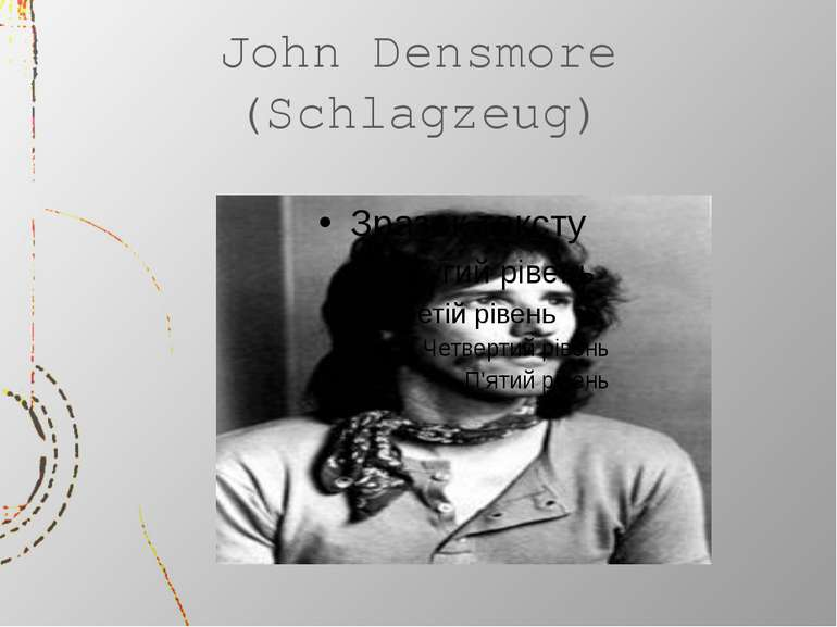 John Densmore (Schlagzeug)