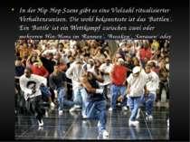 In der Hip-Hop Szene gibt es eine Vielzahl ritualisierter Verhaltensweisen. D...