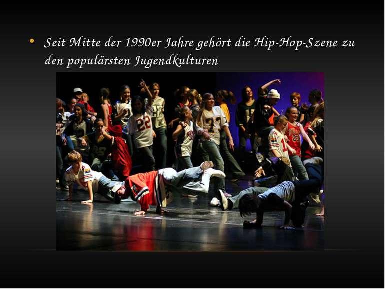 Seit Mitte der 1990er Jahre gehört die Hip-Hop-Szene zu den populärsten Jugen...