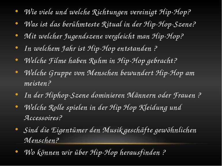 Wie viele und welche Richtungen vereinigt Hip-Hop? Was ist das berühmteste Ri...
