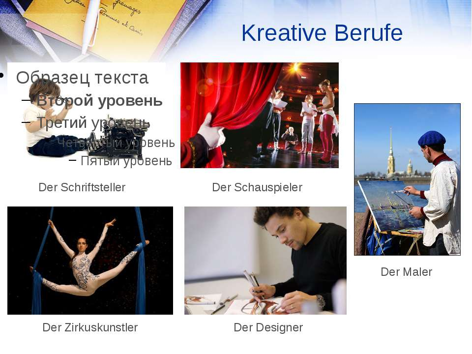 Kreative Berufe Der Schriftsteller Der Schauspieler Der Maler Der Zirkuskunst...