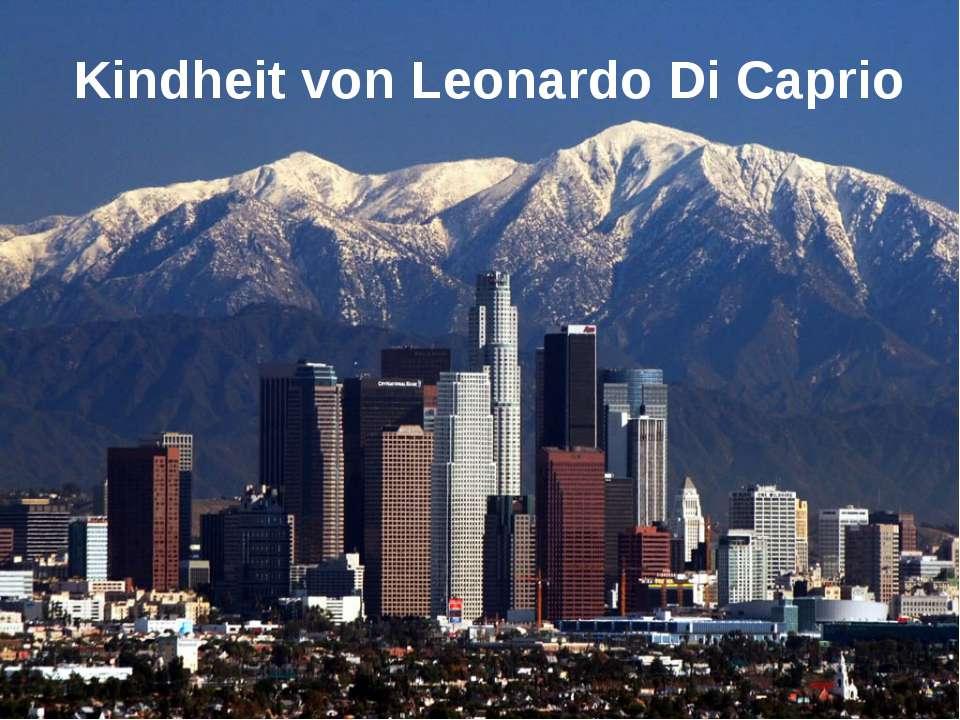 Kindheit von Leonardo Di Caprio