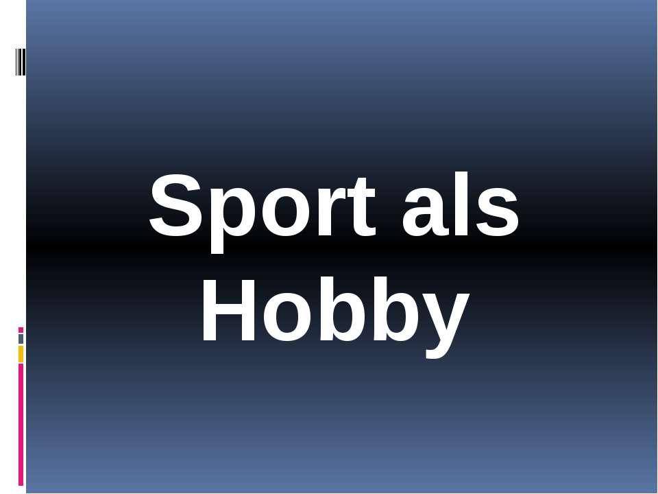 Sport als Hobby